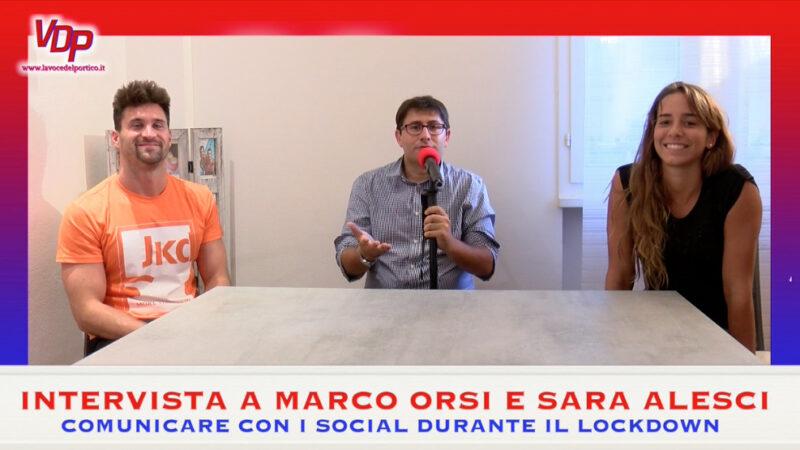 Social e lockdown: l'intervista a Marco Orsi e Sara Alesci